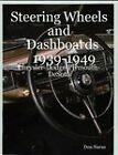 Steering Wheels and Dashboards 1939-1949 Chrysler Corporation by Don Narus (Paperback, 2008)