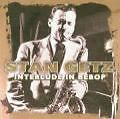 Interlude In Bebop von Stan Getz (2007)