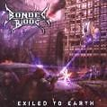 Exiled To Earth (Ltd.Edition) von Bonded By Blood (2010)