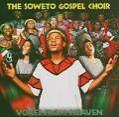 Voices From Heaven von The Soweto Gospel Choir (2005)