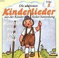Die schönsten Kinderlieder 1: Hänschen klein, ging allein