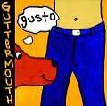 Gusto! von Guttermouth (2002)