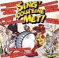Sing' Doch Eine Met! (1985)