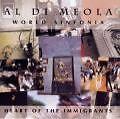 Heart Of The Immigrants - Al Di Meola
