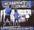 Longer Than An EP Shorter Than von Uncommon Men From Mars (2008)