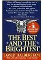 Best and the Brightest von David Halberstam (1993, Taschenbuch)