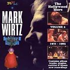 Mark Wirtz - Hollywood Years Vol.2 1971-1982 The (2008)