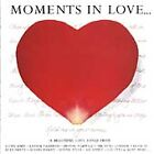 Various Artists - Moments in Love (1992)
