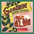 Gentiane - Musique d'Auvergne (1997)