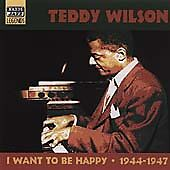 Teddy Wilson - I Want To Be Happy - 18 track cd - 1944-1947