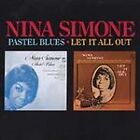 Nina Simone - Pastel Blues/Let It All Out (1994)