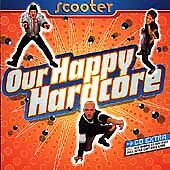 Scooter - Our Happy Hardcore (2004) 10 Hardcore Techno Dance Tracks MINT!!