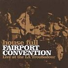 Fairport Convention - House Full (Live Recording, 2001)