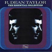 R. Dean Taylor - Essential Collection (2001)