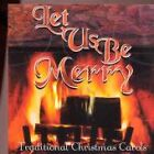 Various Artists - Let Us Be Merry (Traditional Christmas Carols, 2000)