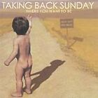 Taking Back Sunday - Where You Want to Be (2004)