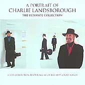 Charlie Landsborough - Portrait of (The Ultimate Collection, 2005)E0359