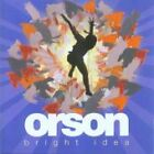 Orson - Bright Idea (2006)