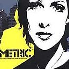 Metric - Old World Underground, Where Are You Now? (2005)