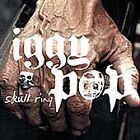 Iggy Pop - Skull Ring [PA] (2003)