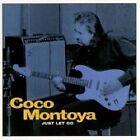 Coco Montoya - Just Let Go (1997)