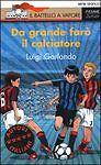 Da-grande-faro-il-calciatore-LUIGI-GARLANDO