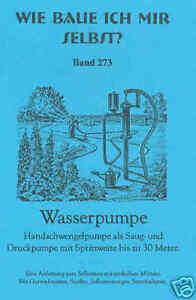 Gartenpumpen Selber Bauen Handschwengelpumpe 1920 Ebay