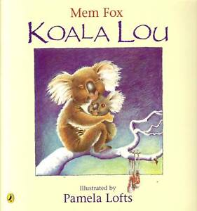 Mem-Fox-KOALA-LOU-Childrens-Reading-Picture-Story-Book-Pamela-Lofts-Animals