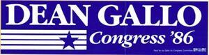 Dean Gallo Congress '86 Bumper Sticker
