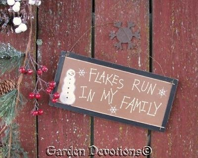 Funny Rustic Flakes Run In My Family Snowman Sign