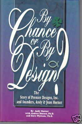 Christian Business Premier Designs Andy   Joan Horner 95 By Chance Or By Design