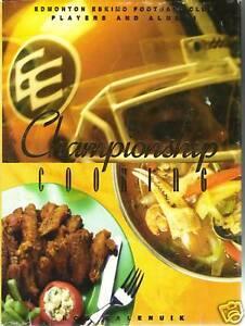 Edmonton Eskimo Football Club Championship Cooking Book