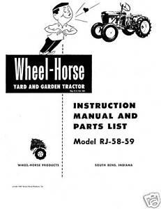 Wheel Horse RJ-58-59 Instruction and Parts Manual