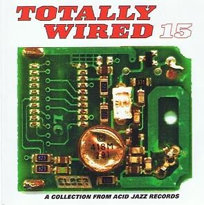 TOTALLY WIRED 15 acid jazz funk & soul original comp LP