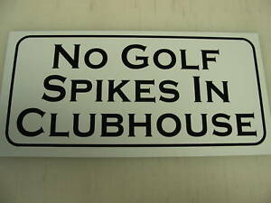 Vintage-style-NO-GOLF-SPIKES-IN-CLUBHOUSE-SIGN-Shoes