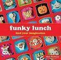 Funky Lunch von Mark Northeast (2010, Gebundene Ausgabe)