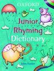 Oxford Junior Rhyming Dictionary by John Foster, Rupert Van Wyck, Melanie Williamson (Paperback, 2005)