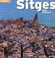 Sitges von Carles Marquès Virgili, Jordi Puig Castellano, Ricard Pla Boada und Pere Vivas Ortiz (2009, Taschenbuch)