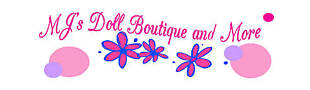 MJ's Doll Boutique and More