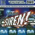 Riddim 75: Siren (2005)