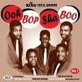 Ooh Bop Sha Boo: King Vocal Groups 1 von Various Artists (2003)