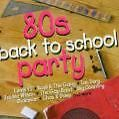 80s Back To School Party von Various Artists (2005)