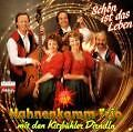 Schön Ist Das Leben von Hahnenkamm Trio mit den Kitzbühler Dirndln (1994)