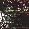 Selection three von Terra Del Sol (2005)