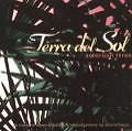 Terra Del Sol Selection Three - CD NEU OVP - CHILL OUT LOUNGE DOWNTEMPO - TBFWM