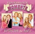 Volksmusik Momente von Judith & Mel (2008)
