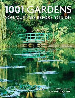 """""""AS NEW"""" 1001 Gardens You Must See Before You Die, , Book"""