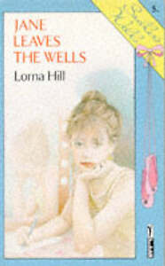 Lorna-Hill-JANE-LEAVES-THE-WELLS-paperback-1989-ed-ballet-Sadlers