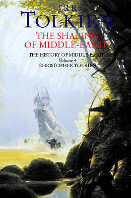 The Shaping of Middle-earth (The History of Middle-earth, Book 4): The History o