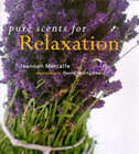 Pure Scents for Relaxation by Joannah Metcalfe (Hardback, 1999)